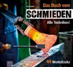 Gissing, Karl Das Buch vom Schmieden