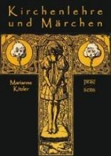 Kitzler, Marianne Kirchenlehre und Märchen