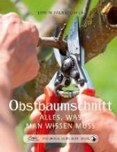 Palnstorfer, Erwin Das große kleine Buch: Obstbaumschnitt