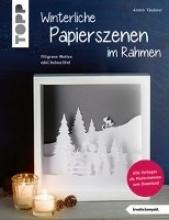 Täubner, Armin Winterliche Papierszenen im Rahmen (kreativ.kompakt)