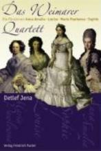 Jena, Detlef Das Weimarer Quartett