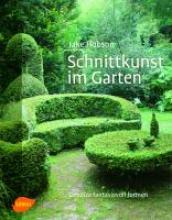 Hobson, Jake Schnittkunst im Garten