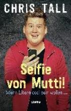 Tall, Chris Selfie von Mutti