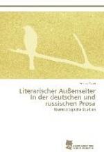 Kotin, Andrey Literarischer Au?enseiter in der deutschen und russischen Prosa