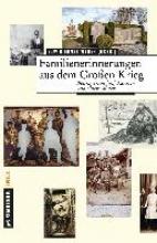 Hoffmann, Markolf Familienerinnerungen aus dem Groen Krieg