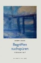 Lenherr, Hubert Begriffen nachspüren