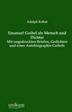 Kohut, Adolph Emanuel Geibel als Mensch und Dichter