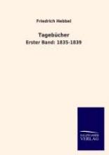 Hebbel, Friedrich Tagebcher
