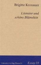 Kronauer, Brigitte Literatur und schns Blmelein