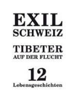 Schmidt, Christian Exil Schweiz -Tibeter auf der Flucht