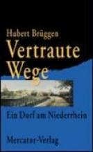 Brüggen, Hubert Vertraute Wege