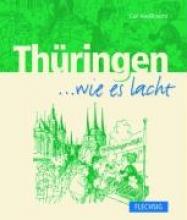Haußknecht, Carl Thringen... wie es lacht