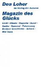 Loher, Dea Das Magazin des Glcks