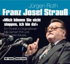Roth, Jürgen Mich können Sie nicht stoppen, ich bin da!