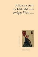 Arlt, Johanna Lichtstrahl aus ewiger Welt