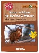 Oftring, Bärbel Natur aktiv: Natur erleben im Herbst und Winter