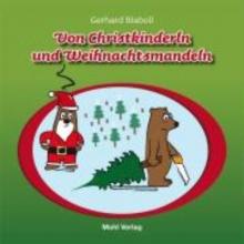 Blaboll, Gerhard Von Christkinderln und Weihnachtsmandeln