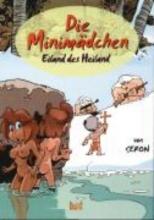 Seron, Pierre Die Abenteuer der Minim?dchen 04. Eiland des Heiland