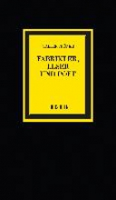 Gröner, Walter Fabrikler, Leser und Poet