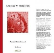 Andreas W., Friederich Aus der Schattenhaut