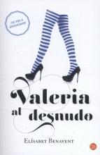 Benavent, Elisabet Valeria Al Desnudo