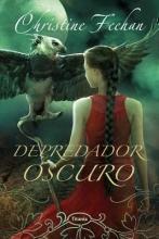 Feehan, Christine Depredador oscuro Dark Predator