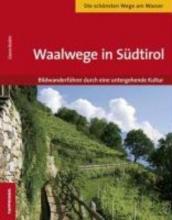 Bodini, Gianni Waalwege in S�dtirol