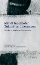 Innerhofer, Maridl Zukunftserinnerungen