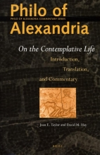 David M. Hay Joan E. Taylor, Philo of Alexandria: On the Contemplative Life