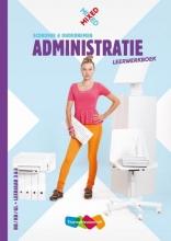 Joyce Houtepen Ad van Eekelen, Mixed Administratie vmbo Leerwerkboek