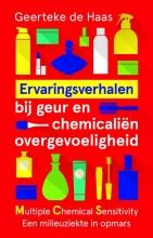 Geerteke de Haas , Ervaringsverhalen bij geur- en chemicaliënovergevoeligheid
