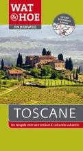 Wat & Hoe Onderweg Toscane