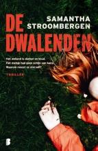 Samantha Stroombergen , De dwalenden