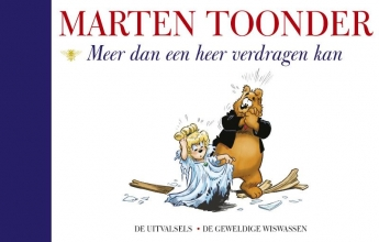 Marten  Toonder Alle verhalen van Olivier B. Bommel en Tom Poes 52 : Meer dan een heer verdragen kan