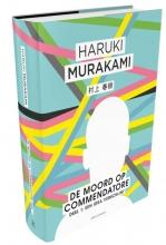 Haruki  Murakami Moord op Commendatore- Deel 1