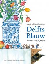 Dieter Schubert Ingrid Schubert, Delfts Blauw