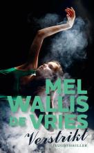 Mel Wallis de Vries , Verstrikt