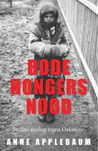 Anne Applebaum , Rode hongersnood