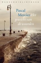 Pascal Mercier Het gewicht van de woorden