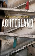 Caroline  Brothers Achterland
