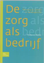 T. van Dorsten , Zorg als bedrijf