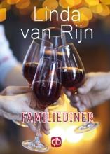 Linda Van Rijn , Familiediner