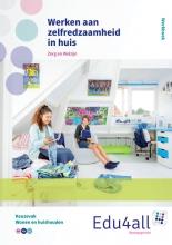 Monique Duyvestijn , Werken aan zelfredzaamheid in huis zorg en welzijn Werkboek