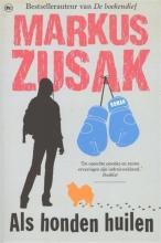 Markus  Zusak Als honden huilen