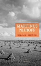 Martinus Nijhoff Verzamelde gedichten