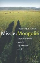 Frederique Schut , Missie: Mongolie