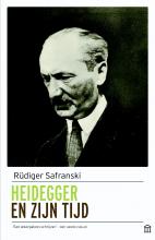 Rüdiger Safranski , Heidegger en zijn tijd