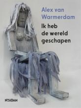 Alex van Warmerdam Ik heb de wereld geschapen