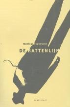 Rozemond, Matthias De rattenlijn
