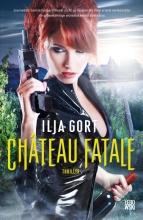 Ilja  Gort Château Fatale